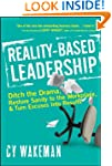 Reality-Based Leadership: Ditch the D...