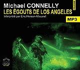 echange, troc Connelly/Michael - Les égouts de los angeles/2 CDMP3/Texte intégral