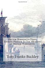 Hector Hornsmith Diary Entries Preface To The Memoirs of Hector Hornsmith: The Hector Hornsmith Chronicles (Volume 1)