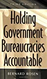 img - for Holding Government Bureaucracies Accountable book / textbook / text book