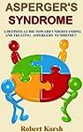 Asperger's Syndrome: A Definite Guide...