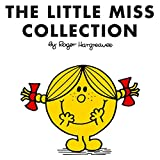 Roger Hargreaves The Little Miss Collection: Little Miss Sunshine; Little Miss Bossy; Little Miss Naughty; Little Miss Helpful; Little Miss Curious; Little Miss Bi (Mr. Men and Little Miss)
