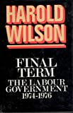Final Term: The Labour Government, 1974-1976