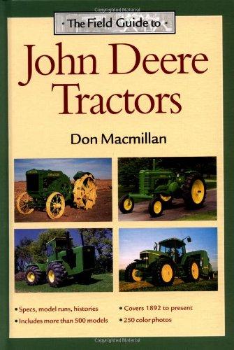 The Field Guide To John Deere Tractors (John Deere (Voyageur Press))