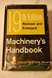 Machinerys Handbook/19th Edition