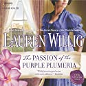 The Passion of the Purple Plumeria Audiobook by Lauren Willig Narrated by Kate Reading