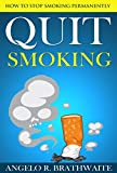 Quit Smoking: How to Stop Permanently