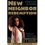 New Neighbor Redemption (bdsm interracial threesome erotic romance) (My New Neighbor Book 2)by Ophelia Upmoore
