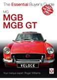 MGB and MGB GT (Essential Buyer's Guide) (Essential Buyer's Guide Series)