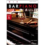 "Die Barpiano-Schule, Band 1: Techniken des stilvollen Entertainment-Pianos (inkl. Audio-CD)von ""Michael Gundlach"""