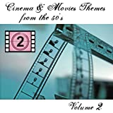 Cinema and Movies Themes from the 50's - Volume 2