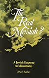 img - for The Real Messiah? A Jewish Response to Missionaries book / textbook / text book