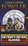 Seventy-seven Clocks (0385608853) by Fowler, Christopher