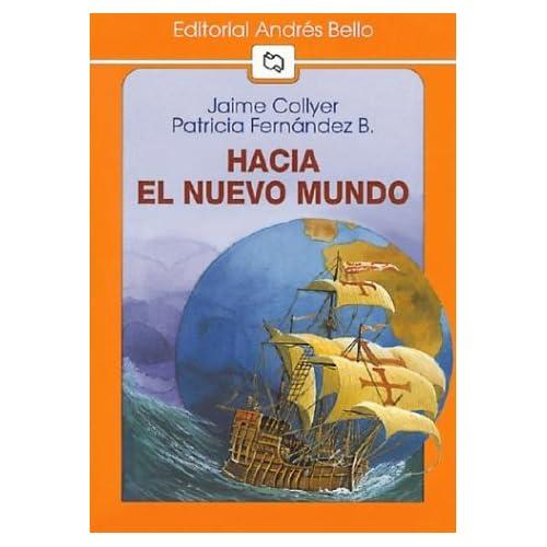 Hacia El Nuevo Mundo (Spanish Edition) (9789561317260