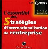 echange, troc Catherine Mercier-Suissa, Céline Bouveret-Rivat - L'essentiel des Stratégies d'internationalisation de l'entreprise