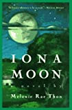 Iona Moon: A Novel