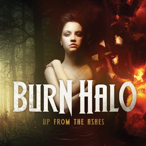 Burn Halo - Up From The Ashes (Proper) 2011