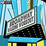 Broadway Walking Workout (60 Minute Non-Stop Workout Mix) [122-128 BPM]