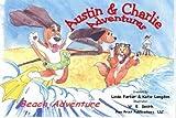 Austin & Charlie Adventures: Beach Adventure (Austin & Charlie Adventures)
