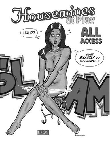 Housewives At Play All Access
