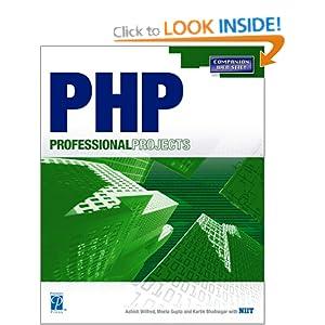 PHP Professional Projects Ashish Wilfred, Meeta Gupta and Kartik Bhatnagar