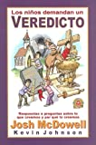 Los Ninos Demandan un Veredicto (Spanish Edition)