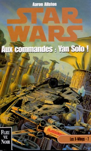 Star wars. Aux commandes, Yan Solo!