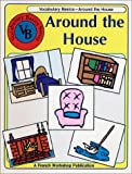 French Vocabulary Basics : Around the House (Vocabulary basics series)