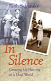 img - for In Silence: Growing Up Hearing in a Deaf World book / textbook / text book