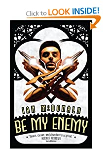 Be My Enemy (Book Two of the Everness Series) by Ian McDonald