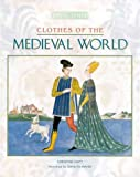img - for Clothes of the Medieval World (Dress Sense) book / textbook / text book