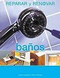 img - for Banos (Reparar y renovar series) book / textbook / text book
