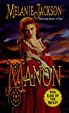 Manon: With Lair of the Wolf! (Leisure Historical Romance) (0843947373) by Jackson, Melanie
