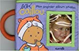 B�b� Caillou : Mon premier album photo