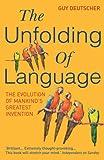 The Unfolding of Language (0099460254) by Deutscher, Guy