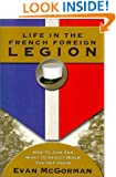 Life in the French Foreign Legion: How to Join and What to Expect When You Get There