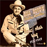 echange, troc Bill Boyd'S Cowboy Ramblers - Vol 2-Lone Star Rag 1937-49