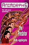 Animorphs 5: The Predator