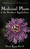 img - for Medicinal Plants of the Southern Appalachians book / textbook / text book