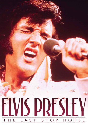 Elvis Presley - The Last Stop Hotel [DVD] [NTSC]