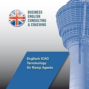 Englisch ICAO Terminology für Ramp Agents Hörbuch
