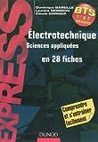 echange, troc Laurent Mossion, Claude Garnier, Dominique Bareille - Electrotechnique en 28 fiches - BTS