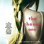 The Chosen One: A Novel | Carol Lynch Williams