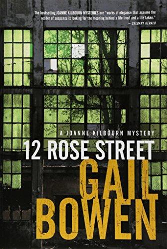 12 Rose Street: A Joanne Kilbourn Mystery