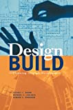 Design-Build: Planning Through Development - 0070063117
