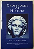 img - for Crossroads of History: The Age of Alexander book / textbook / text book