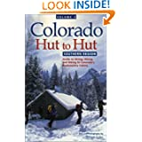 Colorado Hut to Hut: Southern Region
