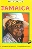 img - for Jamaica: A Guide to the People, Politics, and Culture (In Focus Guides) book / textbook / text book
