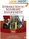 Introduction to Nonprofit Management: Text and Cases (Ivey Casebook)