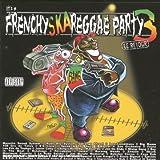 echange, troc Compilation, Radical El Salam - It'S A Frenchy Ska Reggae Party 3